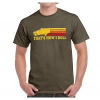 That's How I Roll T-Shirt (Men's)