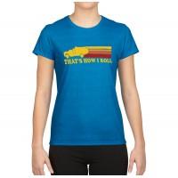 That's How I Roll T-Shirt (Women's)